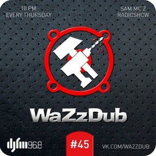 Mechanical Pressure - WaZzDub #045 (21.03.13) DJFM