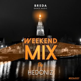 BDM Weekend Mix 007 by HEDONIZ