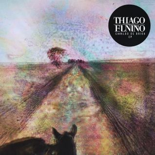 Thiago Elniño - Cavalos de Briga EP