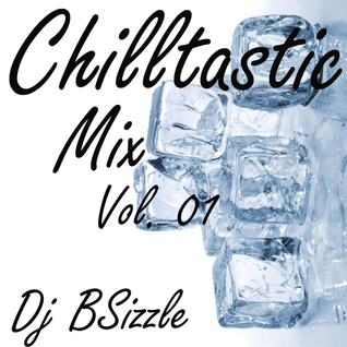 Chilltastic Mix Vol. 01