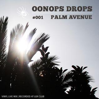 Oonops Drops - Palm Avenue