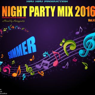 Romyyca89@Night Party Mix 2016_Vol.04_20.08.2016