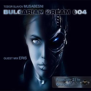 Eris - Bulgarian Dream Guest Mix 2/21/12