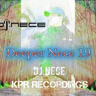 DJ.Nece's Deeper Nece 19