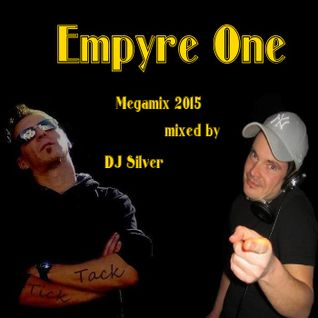 Empyre One Megamix 2015 by Dj Silver