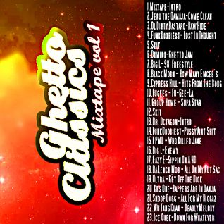 Ghetto Classics vol.1 HardDickPlaya Mixtape