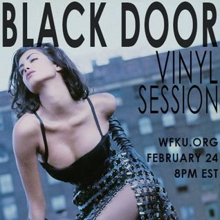 BLACK DOOR | February 24, 2015 - Vinyl Session