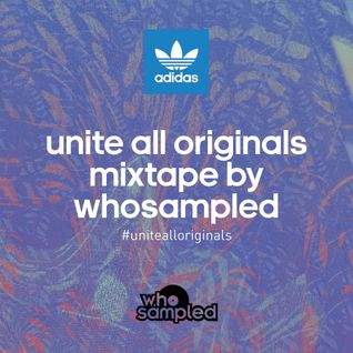 Unite All Originals Mixtape by WhoSampled