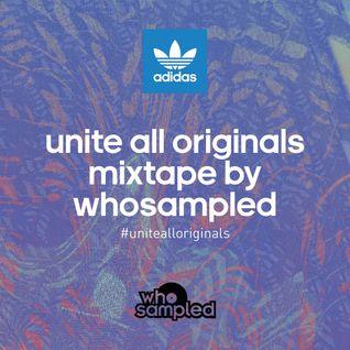 Unite All Originals Mixtape by WhoSampled