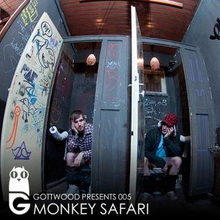 Gottwood Presents 005 - Monkey Safari