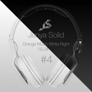 Jenya Solid Live @ Orange Music White Night #4 19.04.13