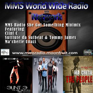 MMS Radio She Got Something Minimix