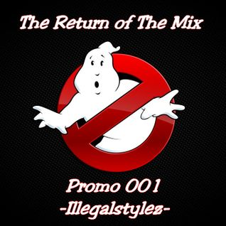 The Return of The Mix