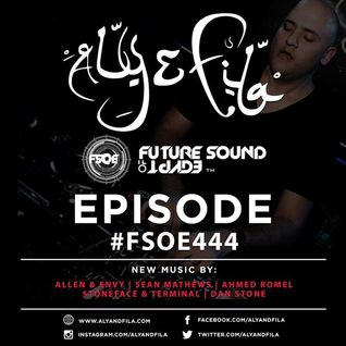 Aly  Fila - Future Sound Of Egypt 444 [16.05.16]