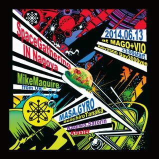 Space Gathering in Nagoya @ Mago+Vio 06/13/2014