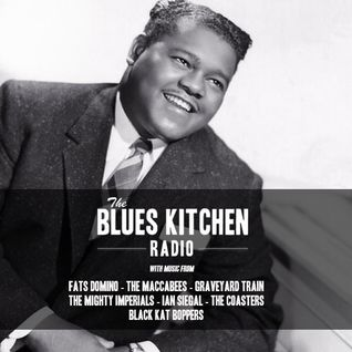 THE BLUES KITCHEN RADIO: 16 DECEMBER 2013
