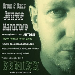 REMIXX - DnB / Jungle - 2016 #1