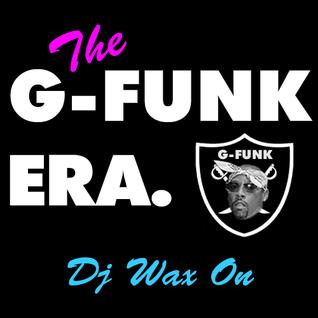 The G-Funk Era.