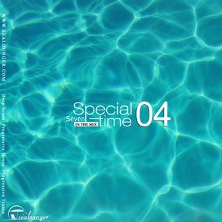 Sealounger - special time 04 (mixed by Dj-7)