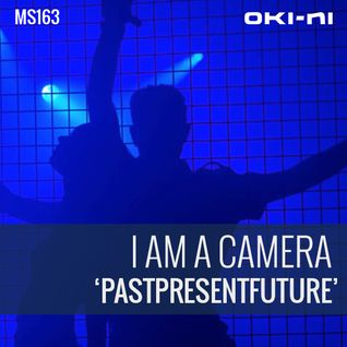 PASTPRESENTFUTURE by I Am A Camera