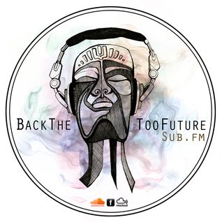 BackTheTooFuture on Sub FM 15th June 2013