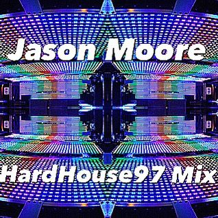 Jason Moore HardHouse97 Vinyl Mix