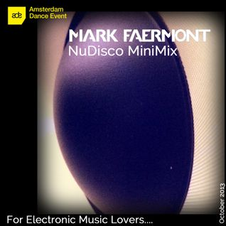 Mark Faermont ADE 2013 NuDisco MiniMix