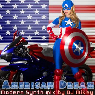 American Dream | Modern Synth | DJ Mikey