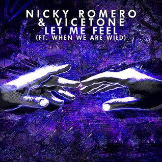 Let Me Feel (Martin Volt & Quentin State Radio Edit) - Nicky Romero & Vicetone