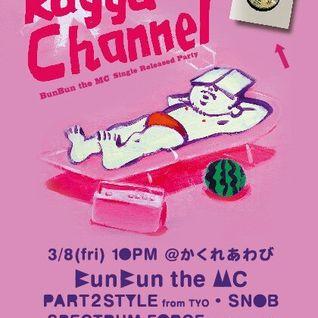 Live at RAGGA CHANNEL vol.38 20130308