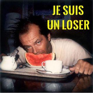 Mixtape 67 - Je suis un Loser (part1)