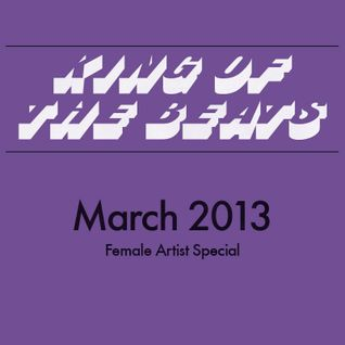 King of the Beats with @Powercut - March 2013 (Female Artist Special)