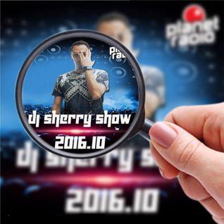 Dj Sherry Show 2016.10