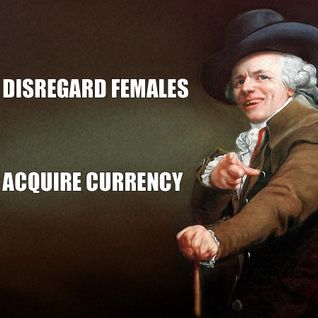 """Dazed Days """"Disregard Females & Acquire Currency"""" Special"""