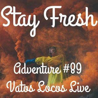 Adventure #89 Wasa Locos - Berrykrimi - Chuck D - Capone N Noreaga - NX Worries