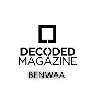 Benwaa Decoded Magazine Mix Of The Month (November)