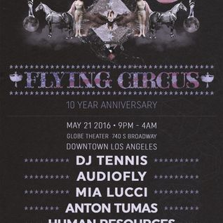 Audiofly @ Flying Circus 10 Years - The Globe Theater LA 21-05-2016