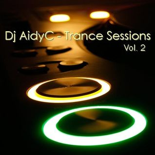 Trance Sessions Vol.2 - Mixed by Aidyc