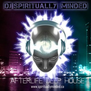 AfterLife Deep House Mix