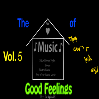 The House of Good Feelings (vol. 5) [By Dr4g0n98]