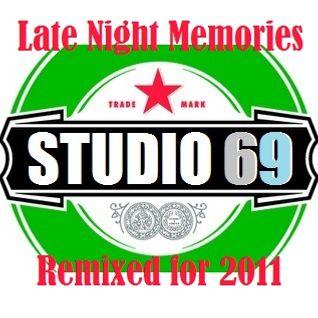 Studio 69 - Late Night Memories (Reloaded for 2011)