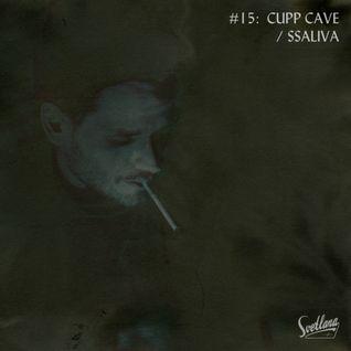 #15: Cupp Cave / Ssaliva