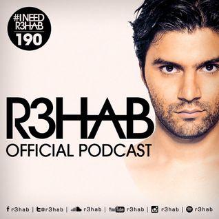 R3HAB - I NEED R3HAB 190