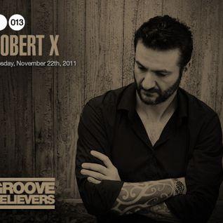 Groove Believers #013: Robert X