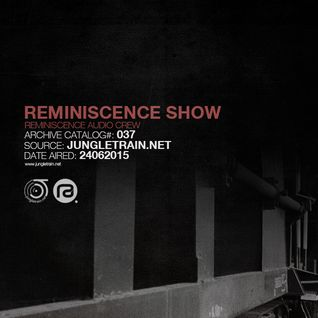 Reminiscence Audio 24062015 @ Jungletrain