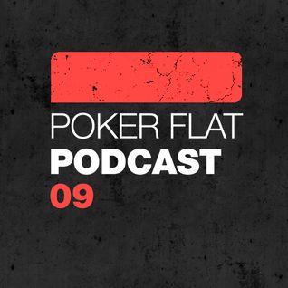 Poker Flat Podcast #09