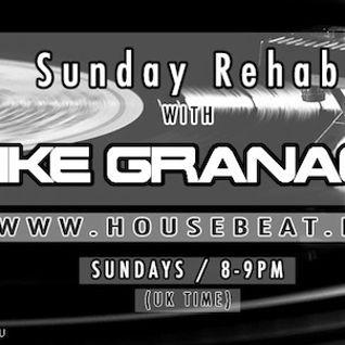 Sunday Rehab 46 - Mike Granacki - HouseBeat Radio - 28022016