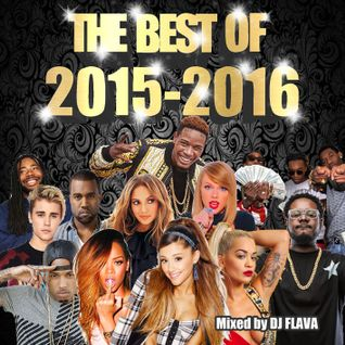 Best Of 2015-2016 HIPHOP TOP40 TRAP EDM MIX mixed by DJ FLAVA