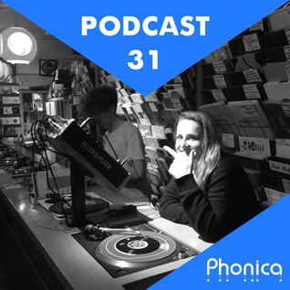 Phonica Podcast 31