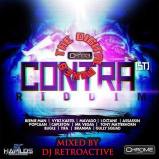 DJ RetroActive - Contra Riddim Mix (The Digital Mixes) [Cr203 Records/ZJ Chrome] November 2011